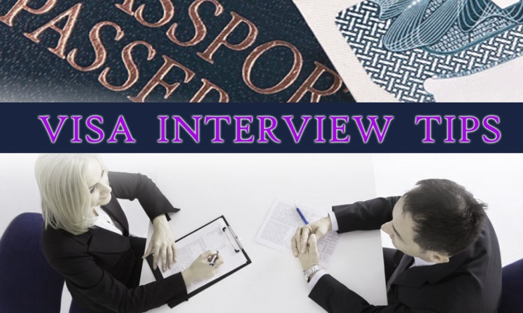 VISA INTERVIEW TIPS